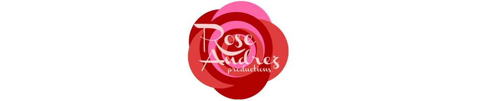 Rose Andrez Productions